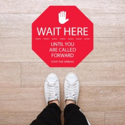 Wait here until you are called forward Floor Graphic